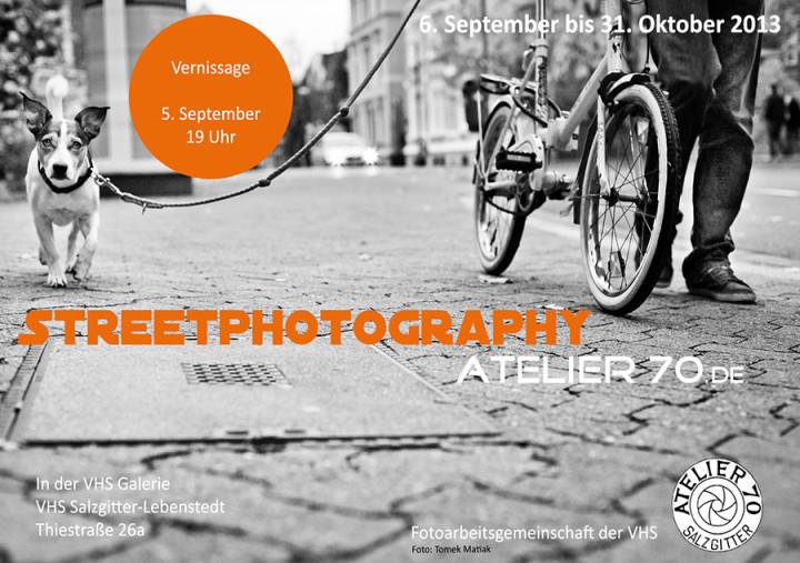Streetfotografie – Eine Ausstellung von Atelier70